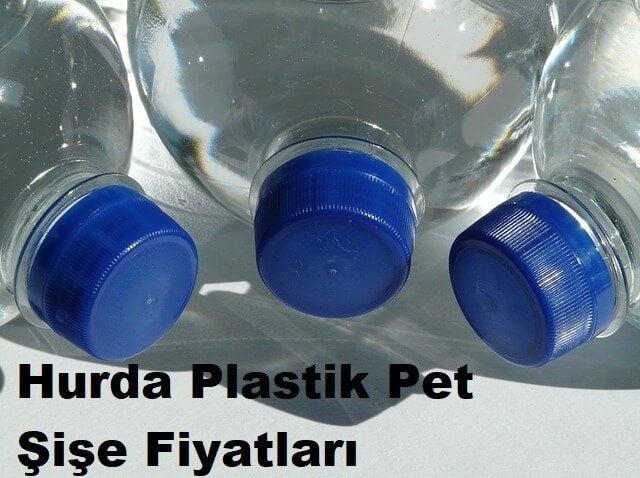 Hurda Plastik Pet Şişe Fiyatları